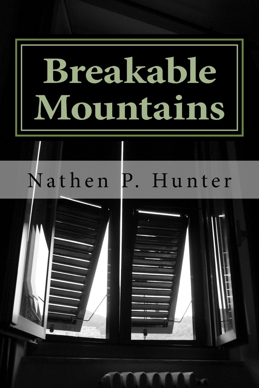 breakable mountains: poems of hardship and things everyone feels at one point in there life ebook