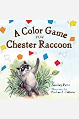 A Color Game for Chester Raccoon (The Kissing Hand Series) Kindle Edition