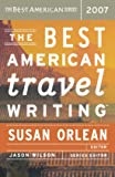 Best American Travel Writing 07 Pa (The Best American Series ®)