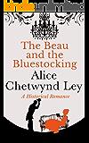 The Beau and the Bluestocking: A heart-warming Regency romance