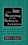 Inner Meaning of the Hebrew Letters