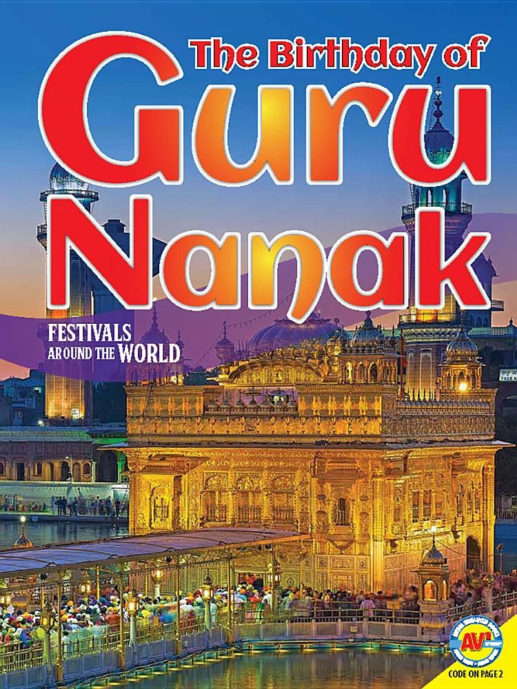 The Birthday of Guru Nanak (Festivals Around the World)