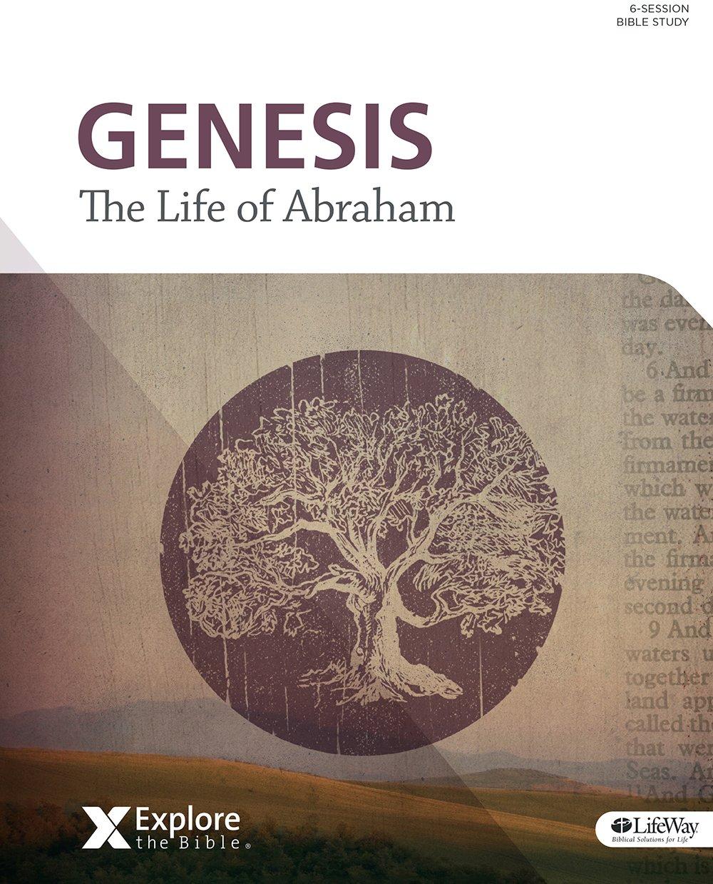 Explore the Bible (ETB) - Genesis: Abraham [Vol 6] (Member Book)