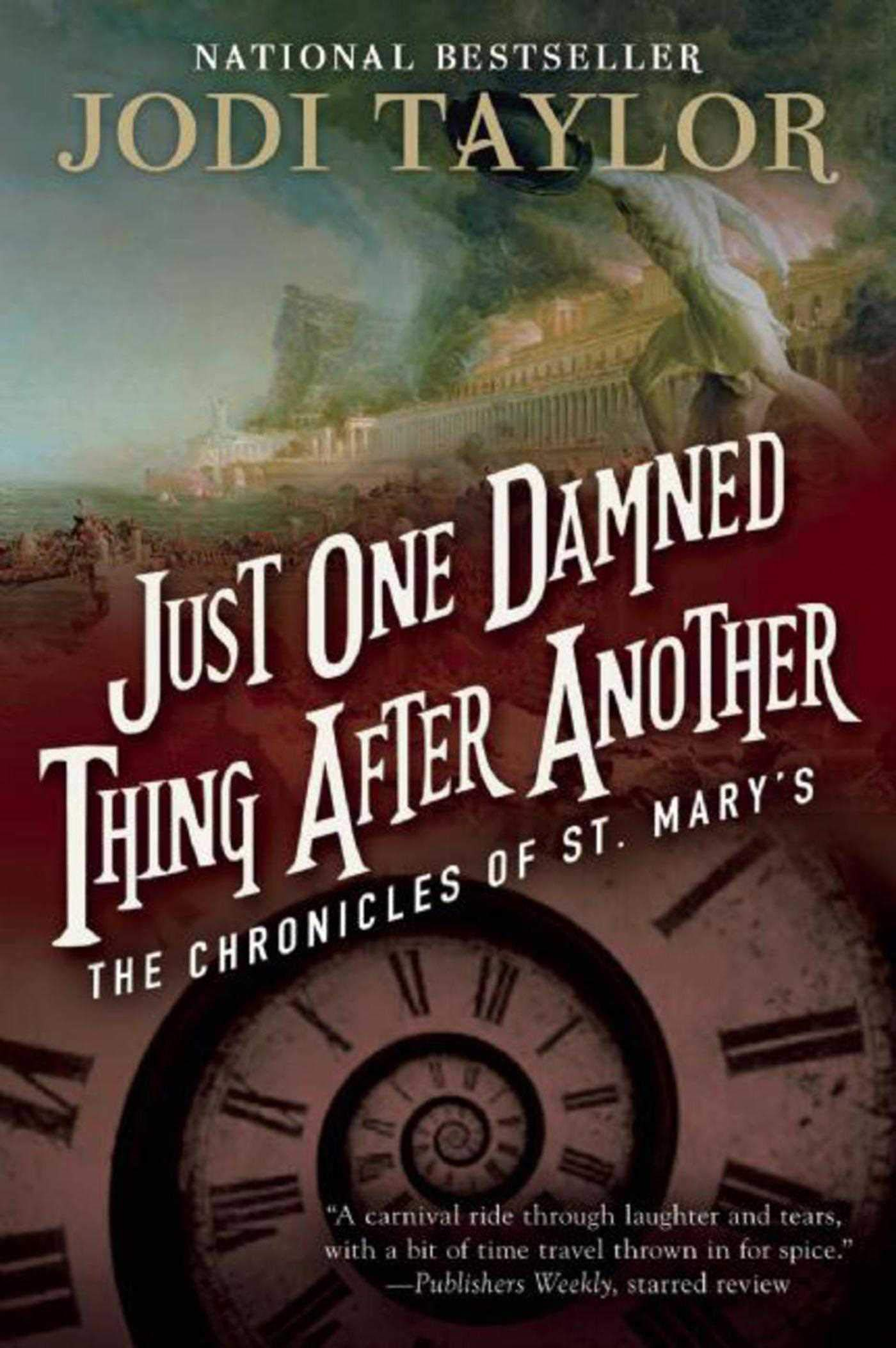 Just One Damned Thing After Another (The Chronicles of St. Mary's) por Jodi Taylor