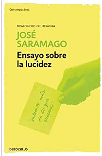 Ensayo sobre la lucidez / Seeing (Spanish Edition)