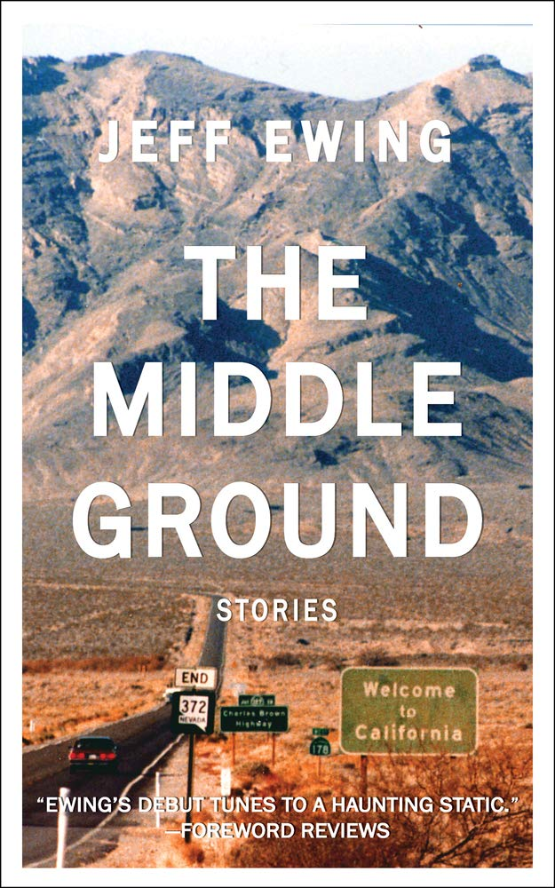 The Middle Ground: Stories: Jeff Ewing: 9781775381303