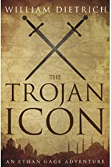 The Trojan Icon (Ethan Gage Adventures Book 8) Kindle Edition