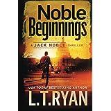 Noble Beginnings: A Jack Noble Thriller: (Jack Noble 1)