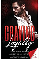 Craving Loyalty (Craving Series) (Volume 7) Paperback