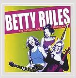 Betty Rules: Original Cast Recording