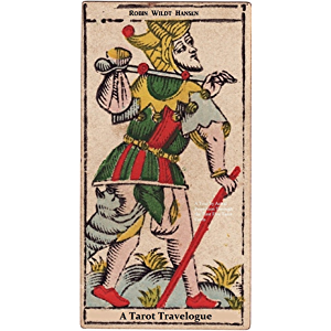 A Tarot Travelogue: A Tour by Astral Projection Through the First Five Tarot Cards