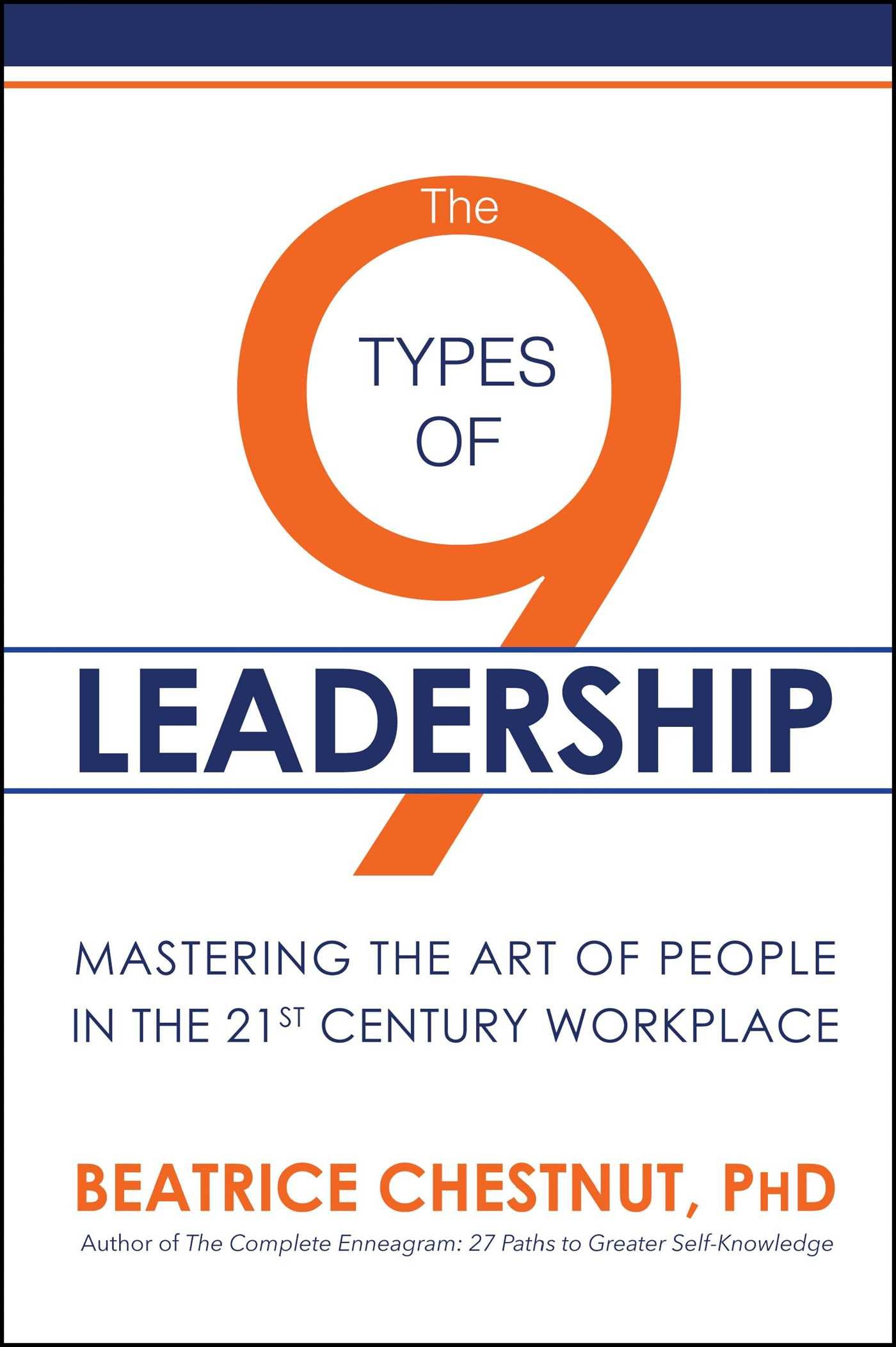 Download The 9 Types of Leadership: Mastering the Art of People in the 21st Century Workplace pdf epub