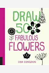 Draw 500 Fabulous Flowers: A Sketchbook for Artists, Designers, and Doodlers Paperback