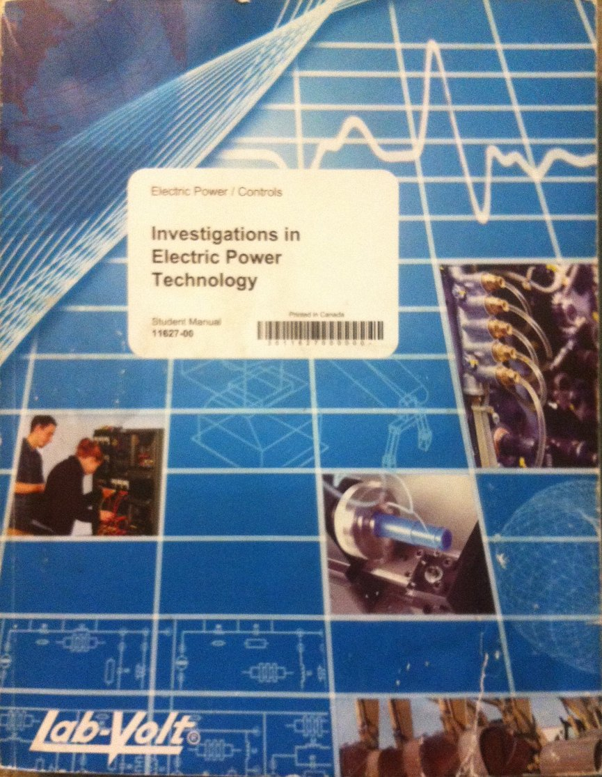 Investigations in Electric Power Technology 3rd Student Manual