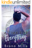 A Time for Everything: A modern time travel adventure (Time Series book 1)