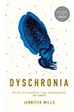 Dyschronia: Shortlisted for the Miles Franklin Literary Award 2019