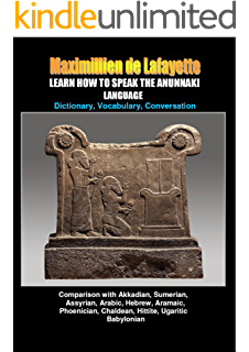 LEARN HOW TO SPEAK THE ANUNNAKI LANGUAGE  Vol 2 B  Dictionary