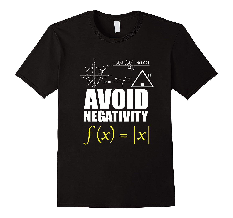 FUNNY AVOID NEGATIVITY T-SHIRT Math Nerd Geek Student Teach-FL
