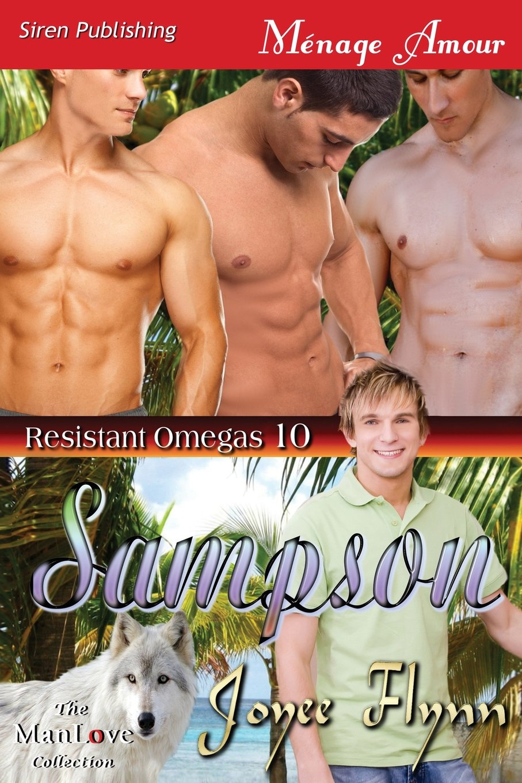 Download Sampson [Resistant Omegas 10] (Siren Publishing Menage Amour Manlove) pdf
