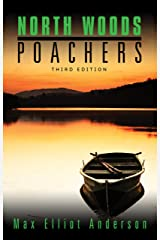 North Woods Poachers Kindle Edition