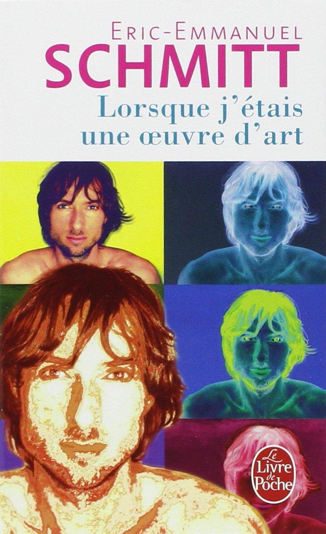 Amazon Fr Lorsque J Etais Une œuvre D Art Eric Emmanuel