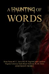 A Haunting of Words: 30 Short Stories Kindle Edition