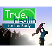 True.Health for the Body