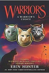Warriors: A Warrior's Choice (Warriors Novella) Kindle Edition