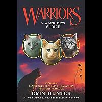 Warriors: A Warrior's Choice (Warriors Novella)