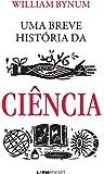 Uma Breve História da Ciência - Coleção Pocket