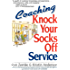 Coaching Knock Your Socks Off Service (Knock Your Socks Off Series)
