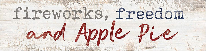 P. Graham Dunn Fireworks Freedom & Apple Pie Whitewash 6 x 1.5 Mini Pine Wood Tabletop Sign Plaque