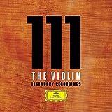 111 The Violin (Legendäre Aufnahmen) Limited Edition