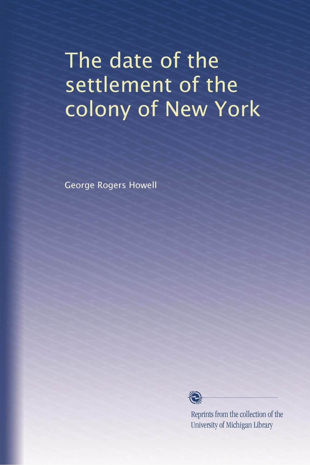 Download The date of the settlement of the colony of New York pdf epub