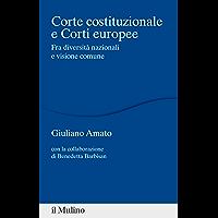 Corte costituzionale e Corti europee: Fra diversità nazionali e visione comune (Percorsi) (Italian Edition) book cover