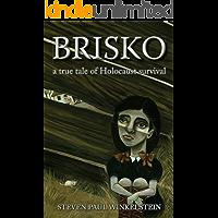 Brisko: a true tale of Holocaust survival