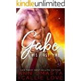 His First Time: Gabe: A Hot Shot of Romance Quickie