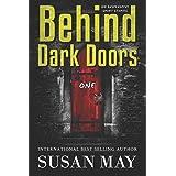 Behind Dark Doors One (Volume 1)