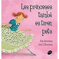 Les princeses també es tiren pets: 4 (Àlbums il·lustrats)