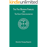 The Five Buddha Families and the Eight Consciousnesses (English Edition)