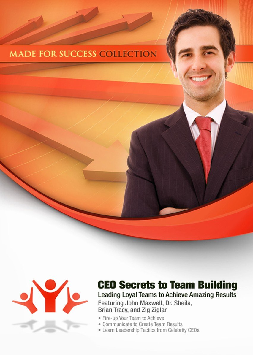 Download CEO Secrets to Team Building: Leading Loyal Teams to Achieve Amazing Results (Made for Success Collection) pdf epub