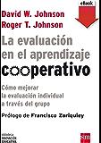 La evaluación en el aprendizaje cooperativo (eBook-ePub) (Biblioteca Innovación Educativa)