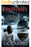 Epiphany: Starting Over in Oregon