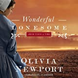 Wonderful Lonesome Audio (CD) (Amish Turns of Time)