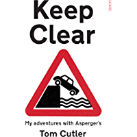 Keep Clear: my adventures with Asperger's