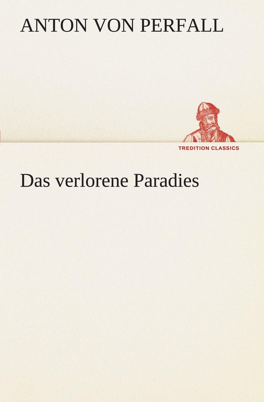 Das verlorene Paradies (German Edition)