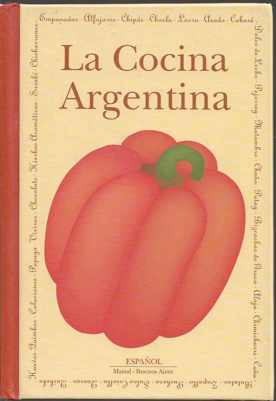 La cocina Argentina/ The Argentinean cooking (Spanish and Spanish Edition) (Spanish) Hardcover – April 1, 2003