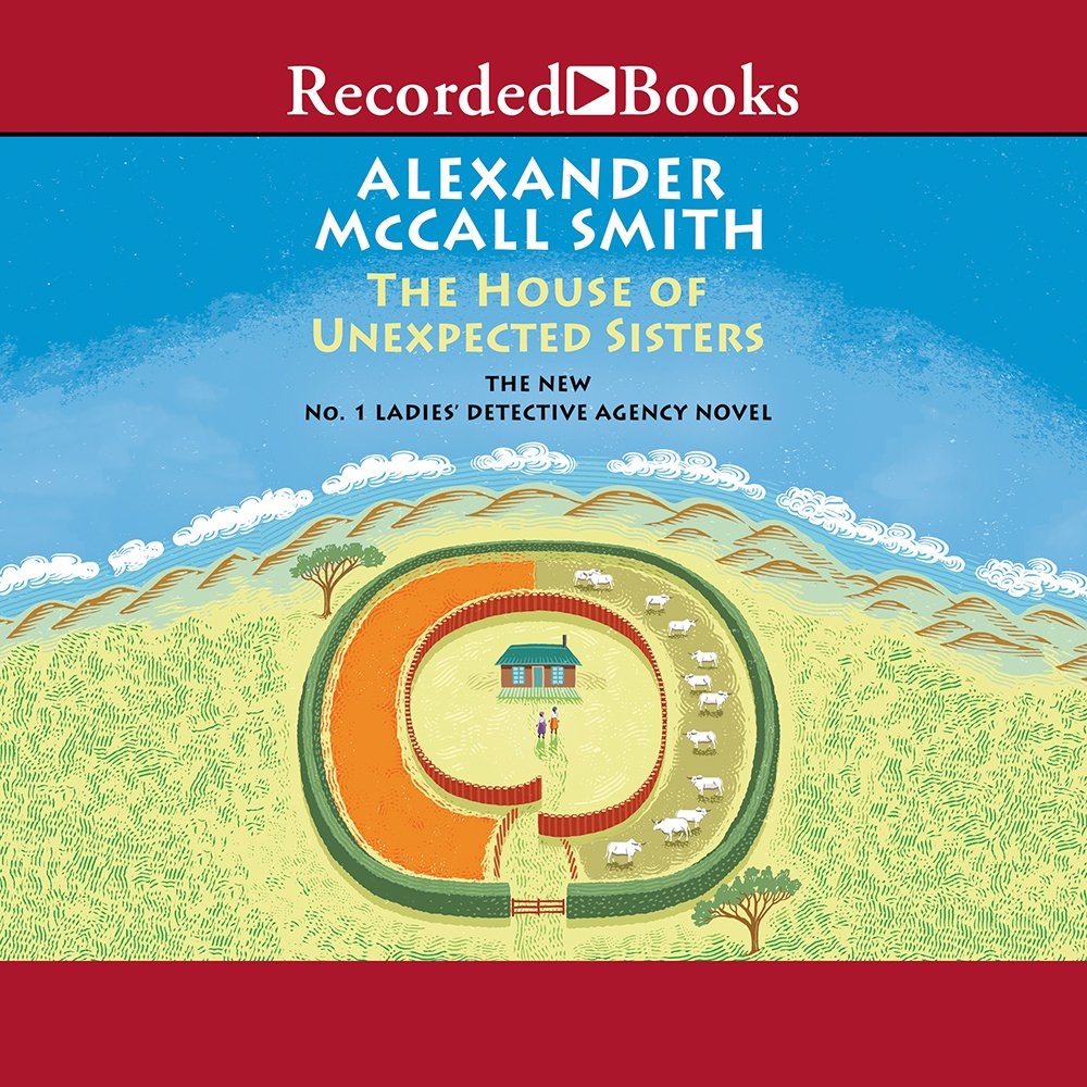 House of Unexpected Sisters, The (No. 1 Ladies Detective Agency ...