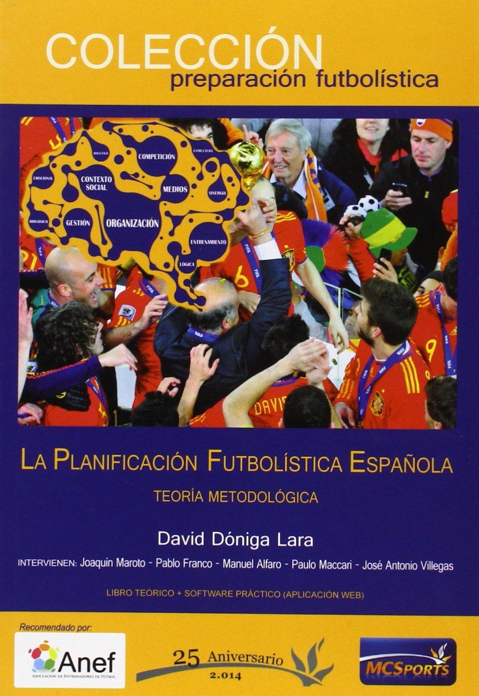 La planificación futbolística española - Teoría metodológica (Preparacion Futbolistica)
