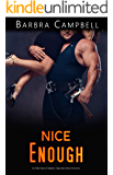 Nice Enough: An Older Alpha Firefighter, Opposites Attract Romance (Hot Enough Book 2)